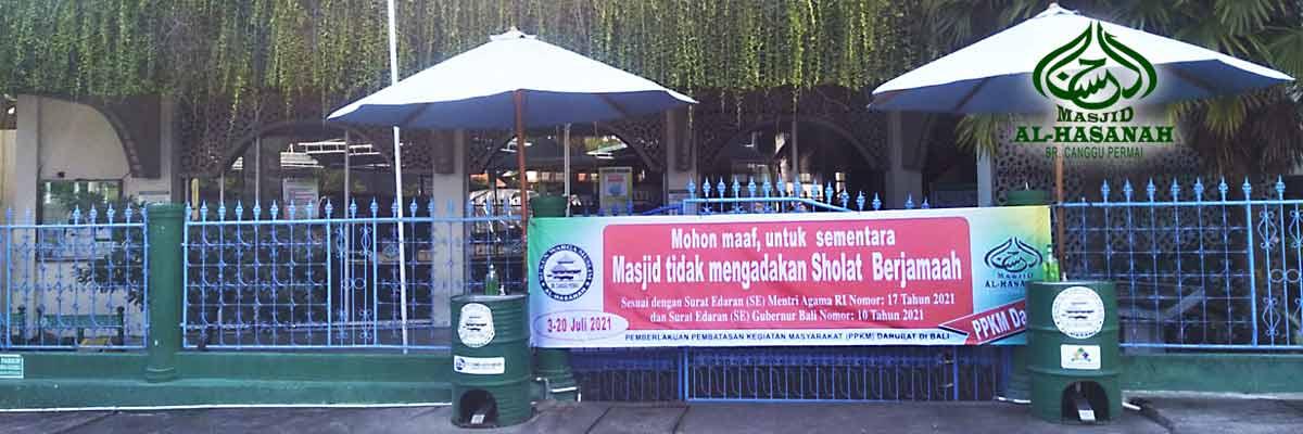 PPKM Darurat masjid Al-Hasanah Br. Canggu Permai - Bali